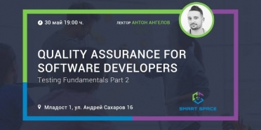 Quality Assurance for Software Developers: Testing Fundamentals Part 2