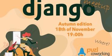 Django Bulgaria - Autumn meetup