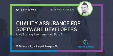 QA for Software Developers: Unit Testing Fundamentals (Part 2)
