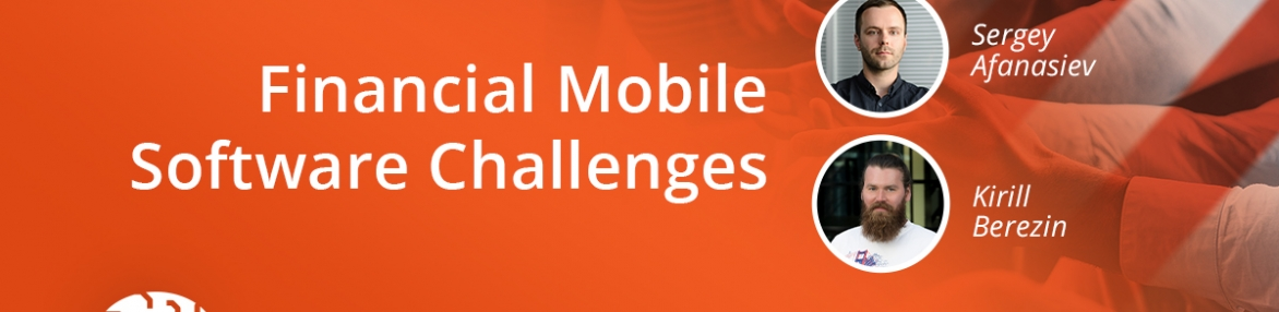 Financial Mobile Software Challenges