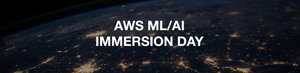 AWS ML/AI Immersion Day